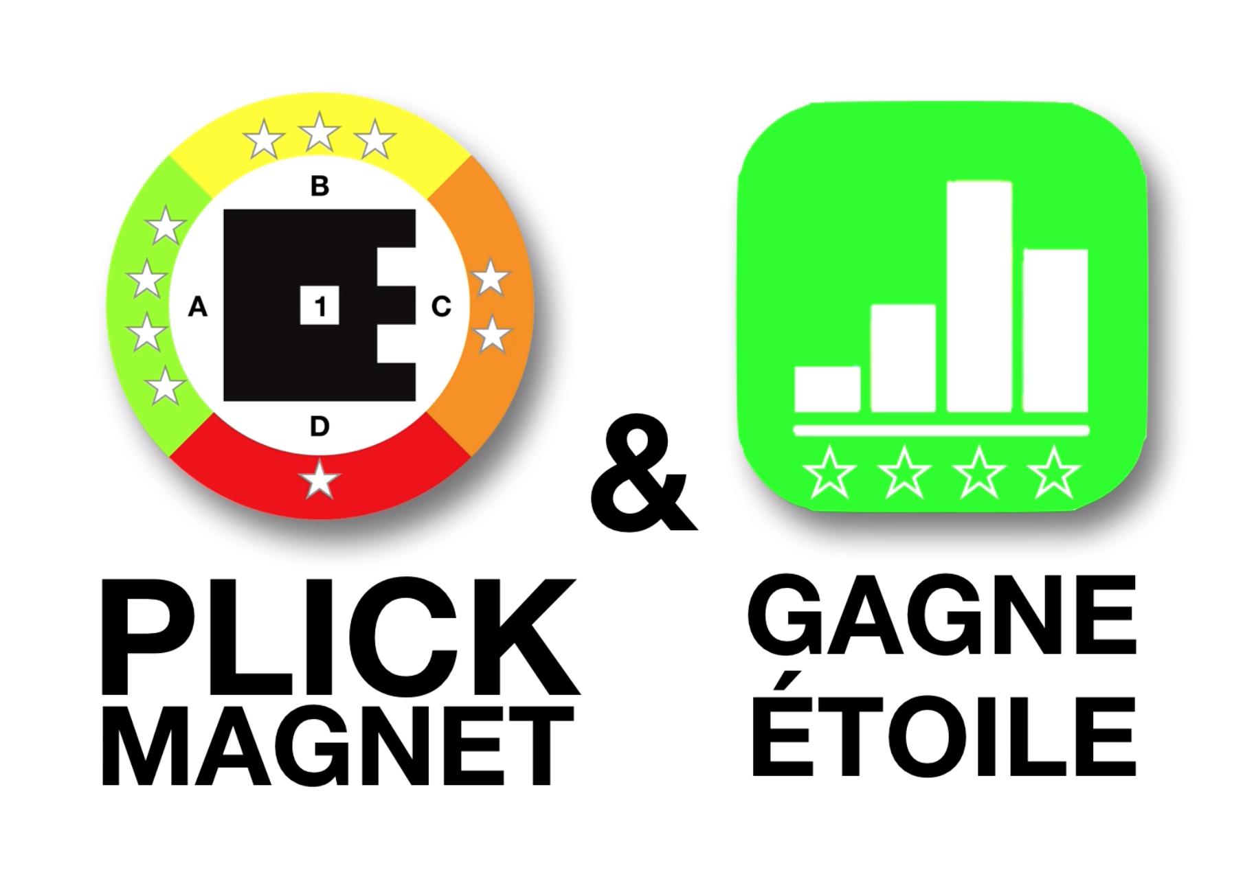 PlickMagnet et Le Gagne Etoile